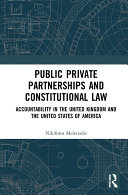 Public Private Partnerships and Constitutional Law