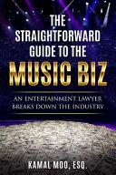 The Straightforward Guide to the Music Biz