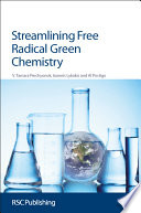Streamlining Free Radical Green Chemistry Book