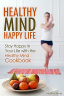 Healthy Mind Happy Life Book PDF