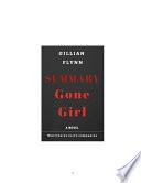 Gone Girl: by Gillian Flynn | Summary & Analysis