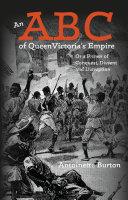 An ABC of Queen Victoria's Empire [Pdf/ePub] eBook