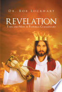 Revelation Then And Now