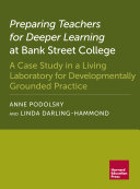 Preparing Teachers for Deeper Learning at Bank Street College