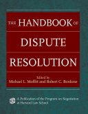 The Handbook of Dispute Resolution Book