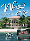 Water s Edge Home Plans   Over 250 Beautiful Plans