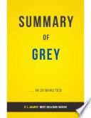 Grey  by E L James   Summary   Analysis