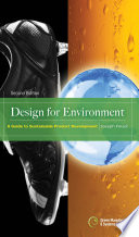 Design for Environment  Second Edition  A Guide to Sustainable Product Development Book