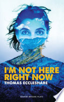 I m Not Here Right Now Book PDF