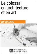 Le colossal en architecture et en art