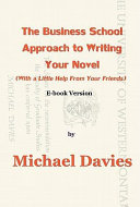 The Business School Approach to Writing Your Novel Pdf/ePub eBook