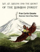 Mt. St. Helens and the Secret of the Bar-Roo Forest
