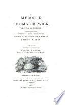 Memorial Edition Of Thomas Bewick S Works Memoir Of Thomas Bewick Written By Himself