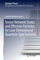 Tensor Network States and Effective Particles for Low-Dimensional Quantum Spin Systems