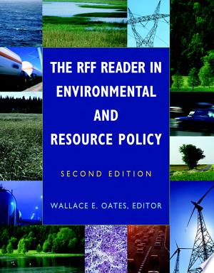 Download The RFF Reader in Environmental and Resource Policy Free Books - E-BOOK ONLINE