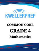 Kweller Prep Common Core Grade 4 Mathematics