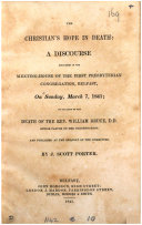 The Christian's hope in death: a discourse delivered on occasion of the death of W. Bruce