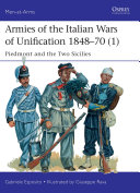 Armies of the Italian Wars of Unification 1848   70  1