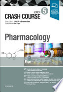 """Crash Course Pharmacology"" by Catrin Page, Shreelata T Datta, Philip Xiu, Clive P. Page"