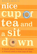 Nice Cup of Tea and a Sit Down