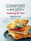 Comfort and Joy: Cooking for Two Book