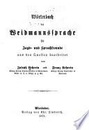 Wörterbuch der Weidmannssprache für Jagd- und Sprachfreunde