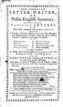 The Complete Letter writer  Or  Polite English Secretary  Containing Familiar Letters on the Most Common Occasions in Life     The Twelfth Edition  Improved