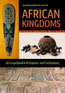 Pdf African Kingdoms: An Encyclopedia of Empires and Civilizations Telecharger