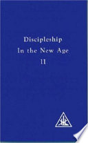 """Discipleship in the New Age Vol II"" by Alice A. Bailey, Djwhal Khul"