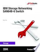 IBM Storage Networking SAN64B-6 Switch