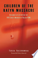 Read Online Children of the Katyn Massacre For Free