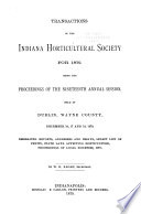 Transactions of the Indiana Horticultural Society  with Proceedings of the     Annual Meeting