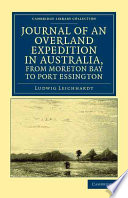 Journal of an Overland Expedition in Australia, from Moreton Bay to Port Essington Pdf/ePub eBook