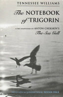 The Notebook of Trigorin  A Free Adaptation of Chechkov s The Sea Gull