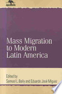Mass Migration to Modern Latin America