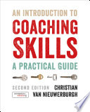 """""""An Introduction to Coaching Skills: A Practical Guide"""" by Christian van Nieuwerburgh"""
