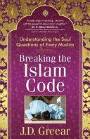 Breaking the Islam Code Pdf/ePub eBook