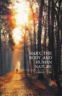 Marx, the Body, and Human Nature Pdf/ePub eBook