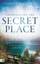 Experiencing the Secret Place