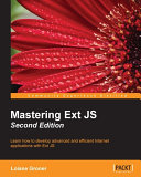 Mastering Ext JS - Second Edition