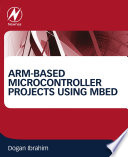 ARM based Microcontroller Projects Using mbed