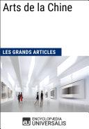 Arts de la Chine (Les Grands Articles d'Universalis)