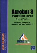 Acrobat 8 (version pro) pour PC/Mac