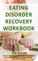 Eating Disorder Recovery Workbook