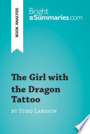 The Girl with the Dragon Tattoo by Stieg Larsson  Book Analysis