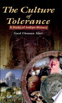 The Culture of Tolerance  : A Study of Indian History