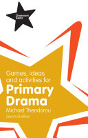Games, Ideas and Activities for Primary Drama