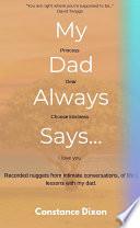 My Dad Always Says