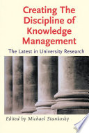 Creating the Discipline of Knowledge Management Book