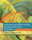 Assessing and Differentiating Reading and Writing Disorders  Multidimensional Model
